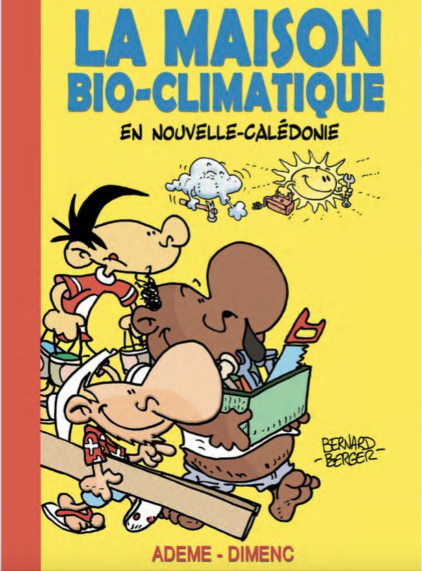La BD de Bernard Berger pour expliquer les bienfaits du bioclimatique en Nouvelle-Calédonie